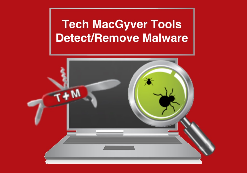 Remove Malware and Viruses