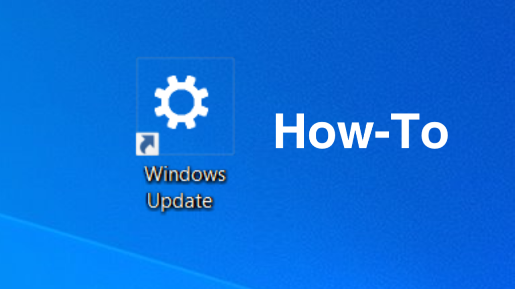 How to create a Windows Update shortcut on your Desktop